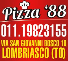 Pizza 88, Lombriasco