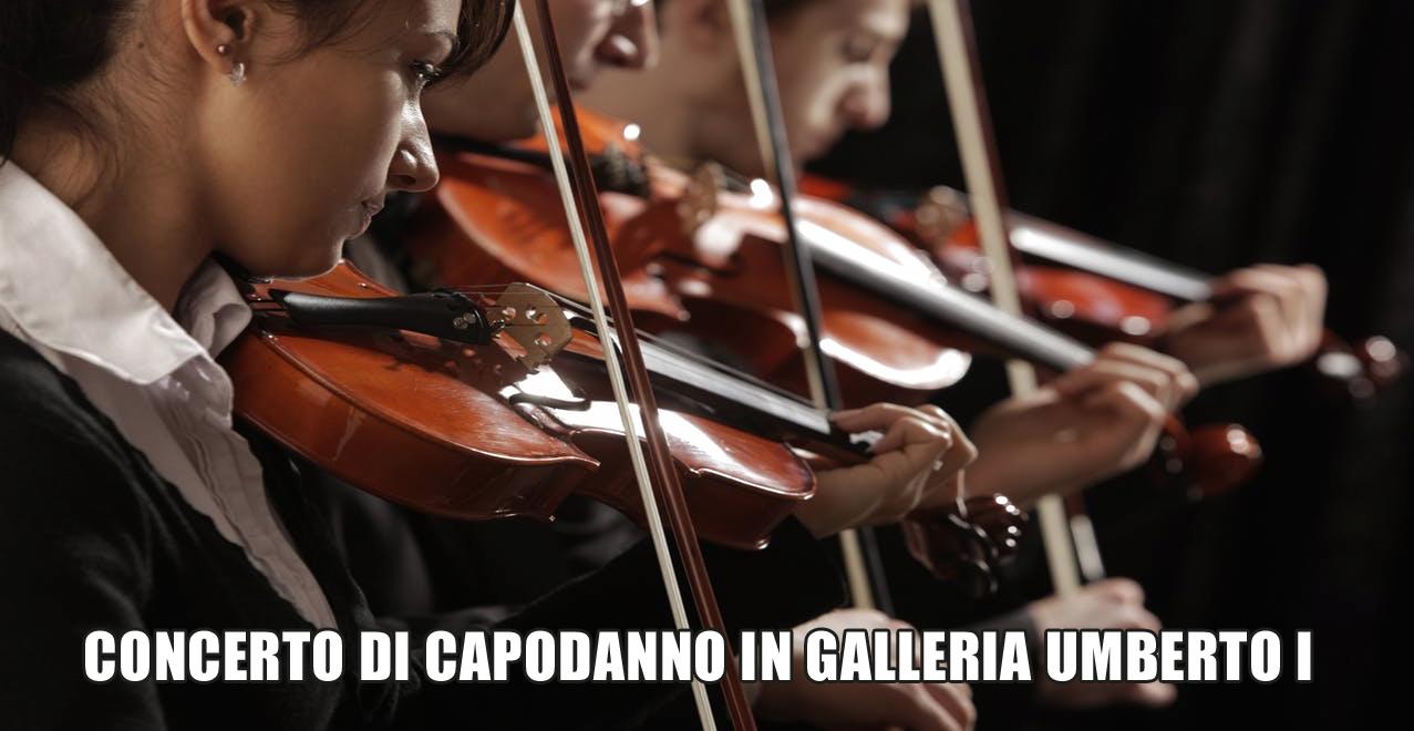 Concerto di Capodanno 2018 nella Galleria Umberto I