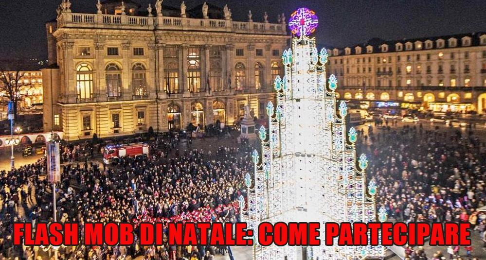 Quest'anno un Flash Mob di Natale a Torino